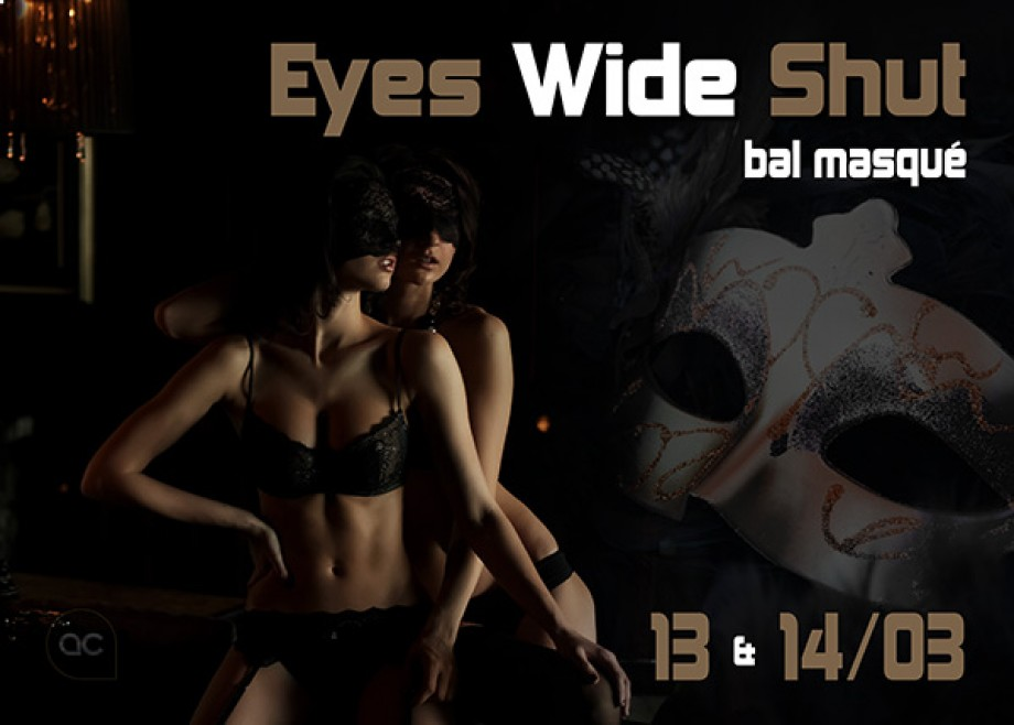 Eyes Wide Shut - Events - Acanthus